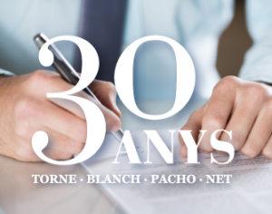 30 anys TORNE · PACHO · BLANCH · NET advocats associats